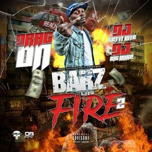Photo of DRAG-ON – BARZ ON FIRE 2